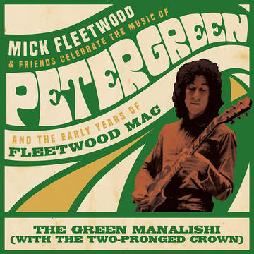 "Mick Fleetwood and Friends - The Green Manalishi (With The Two-Pronged Crown) [LTD 12""] (RSD20)"
