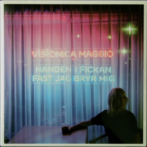 Veronica Maggio - Handen i Fickan Fast Jag Bryr Mig [LP]