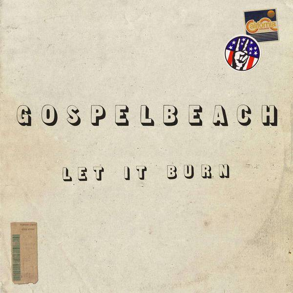 Gospelbeach - Let It Burn [LP] (Clear Green Vinyl)