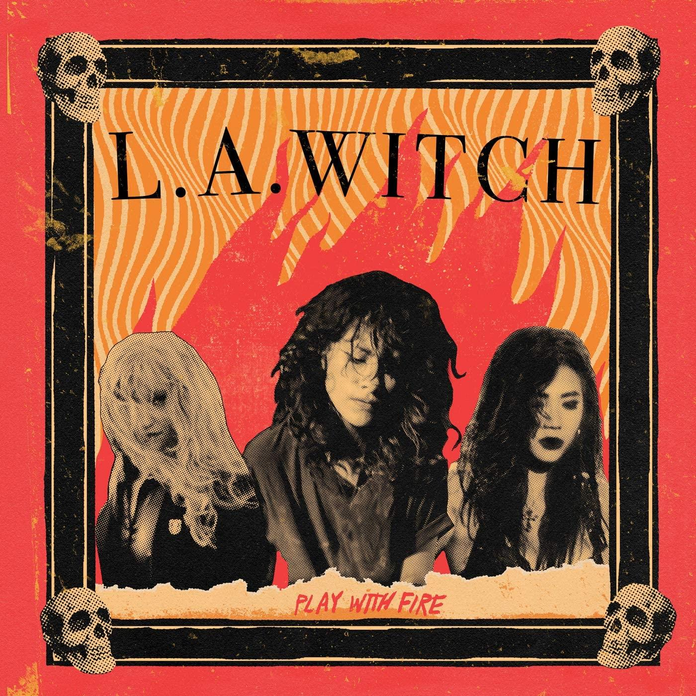 L.A. Witch - Play With Fire [LP]