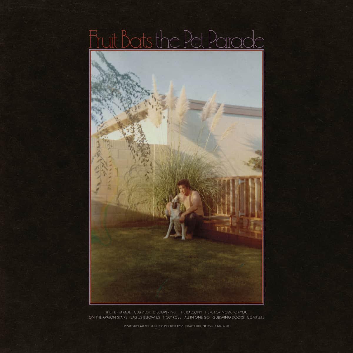 Fruit Bats - The Pet Parade [LTD LP]