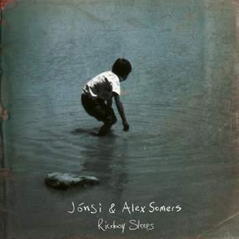 Jónsi & Alex Somers – Riceboy Sleeps [3xLP]