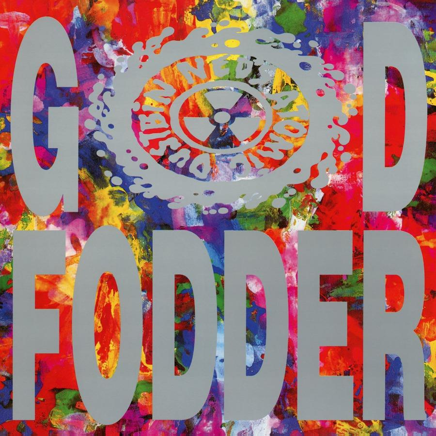 Ned's Atomic Dustbin - God Fodder [LP]