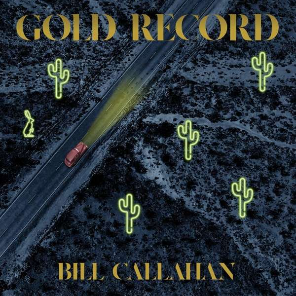 Bill Callahan - Gold Record [LP]