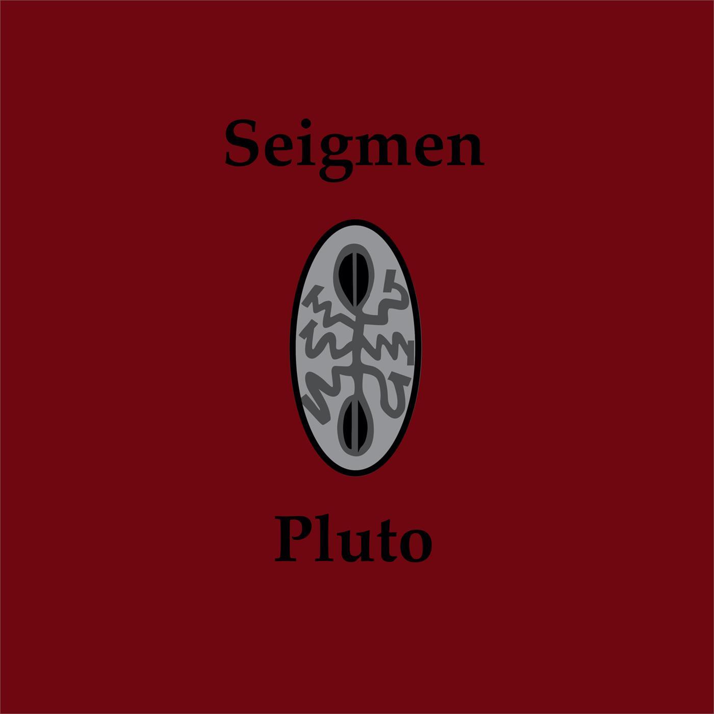 Seigmen – Pluto [LP]
