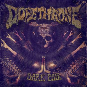 Dopethrone - Dark Foil [LP]