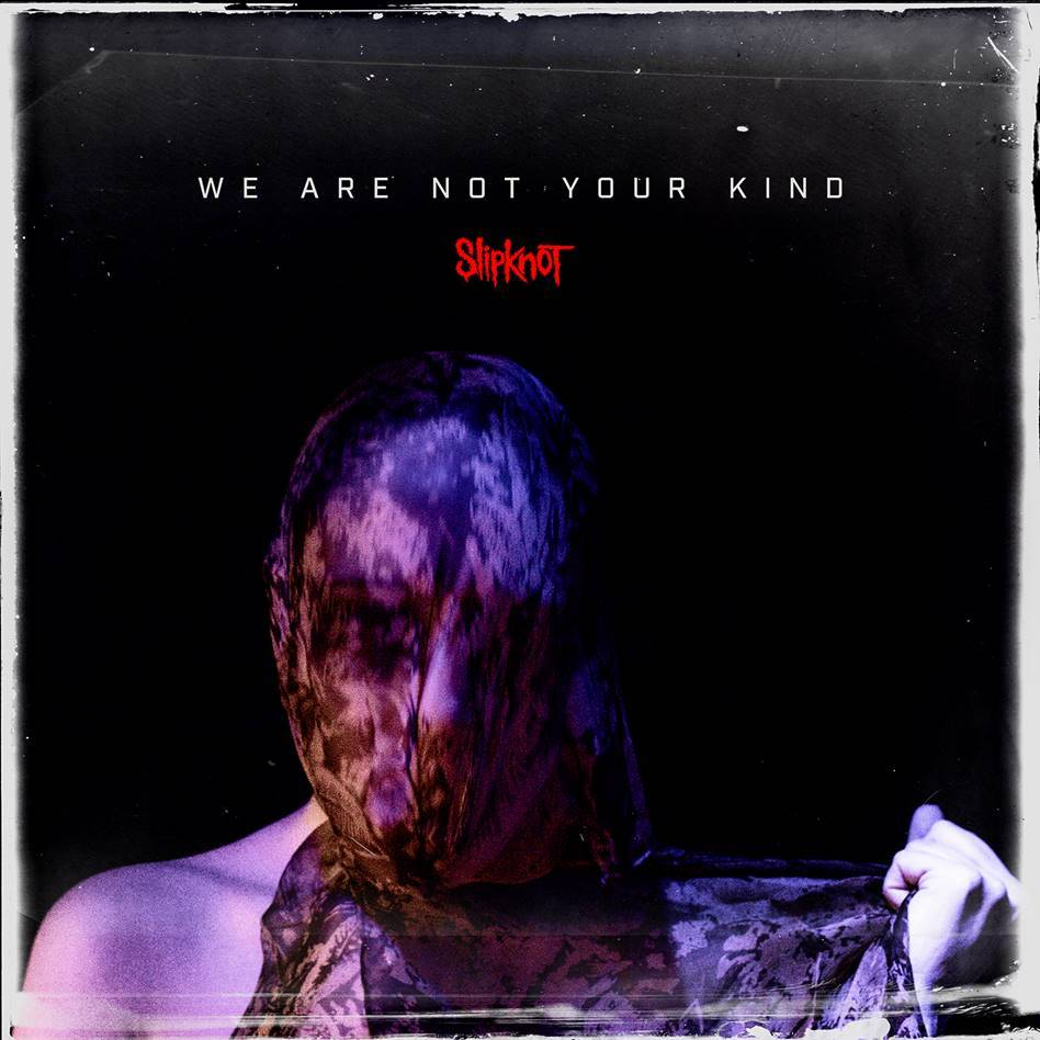 Slipknot - We Are Not Your Kind [2xLP]