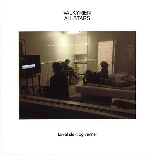 Valkyrien Allstars - Farvel slekt og venner [LP]