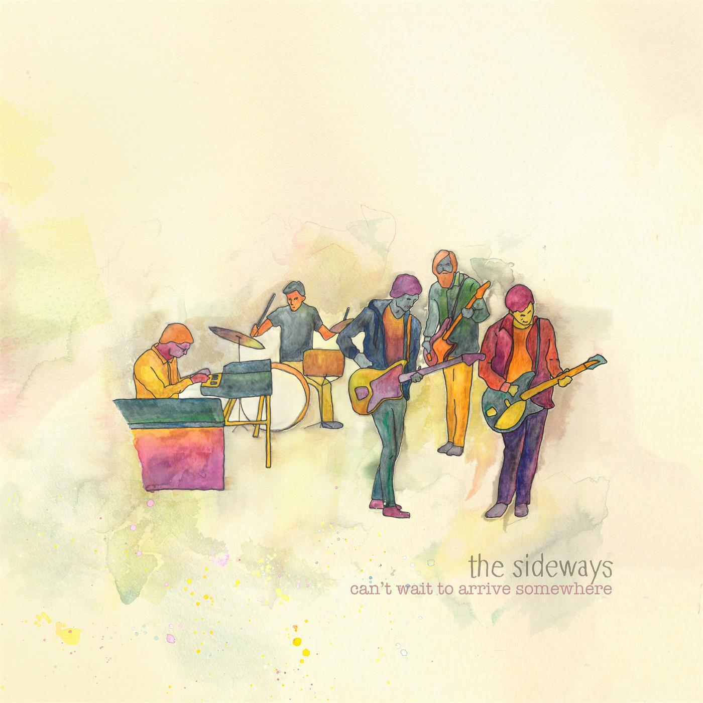 The Sideways - Can't Wait to Arrive Somewhere [LTD LP]