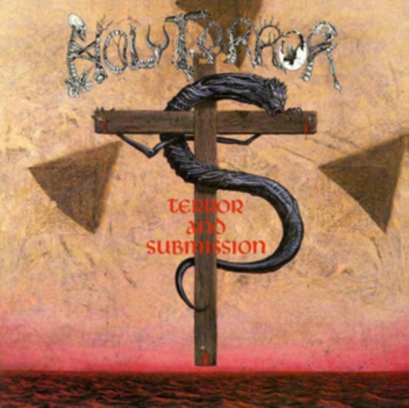 Holy Terror - Terror And Submission [LP]