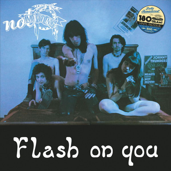 Not Moving – Flash On You [LP]