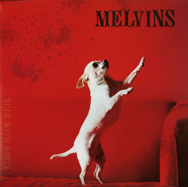Melvins - Nude With Boots [LP] (opaque Red Vinyl)