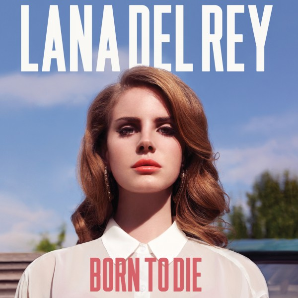 Lana Del Rey - Born To Die [LP]