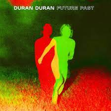 Duran Duran - FUTURE PAST [LP] (White vinyl)