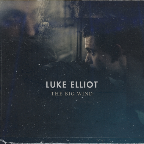 Luke Elliot – The Big Wind [LP]