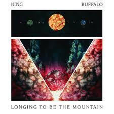 King Buffalo – Longing To Be The Mountain [LP]
