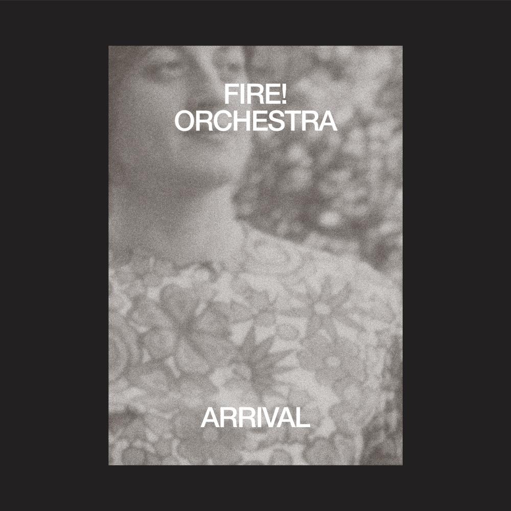 Fire! Orchestra – Arrival [2xLP]