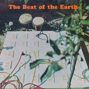 Beat Of The Earth - Beat Of The Earth [LP]