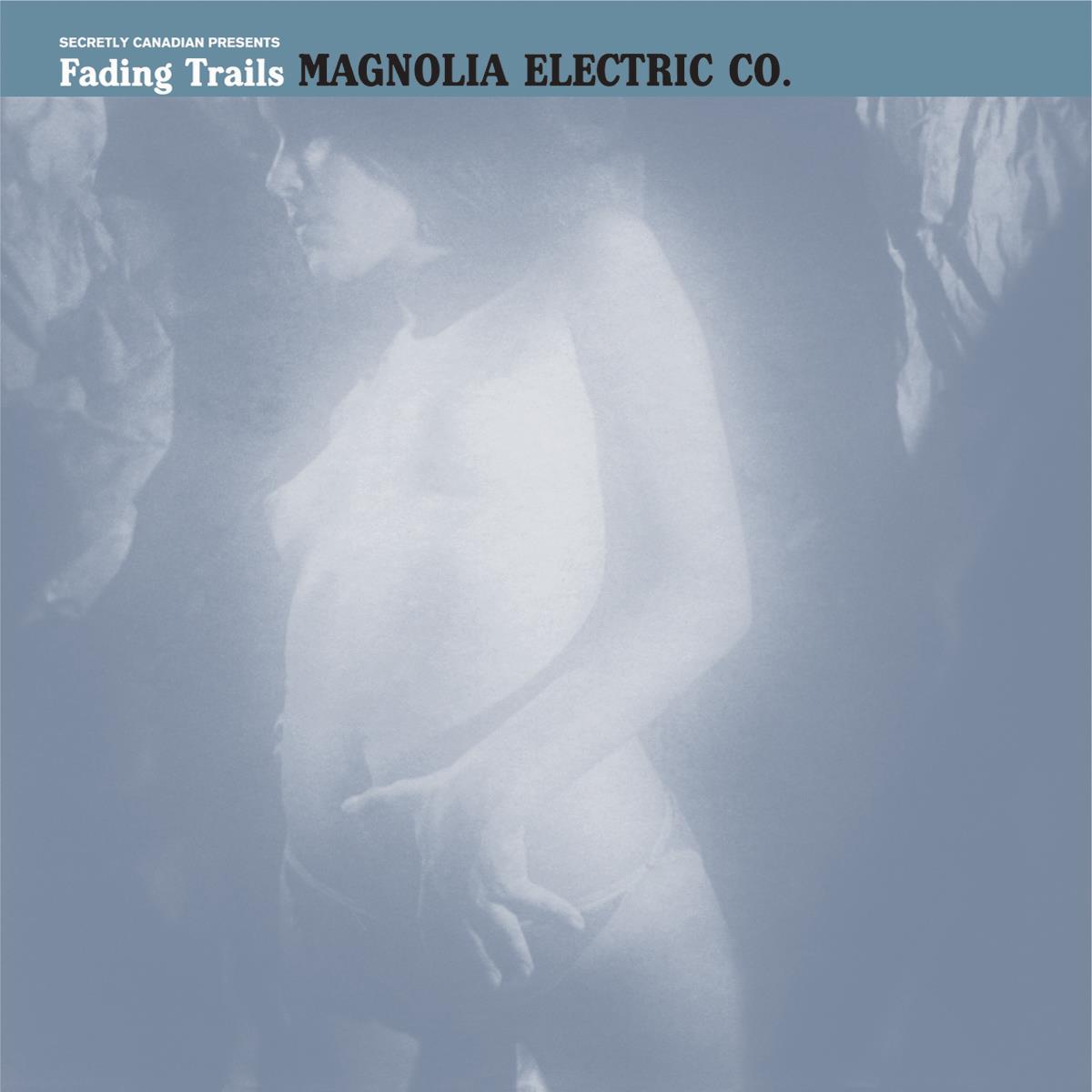 Magnolia Electric Co. - Fading Trails [LP]