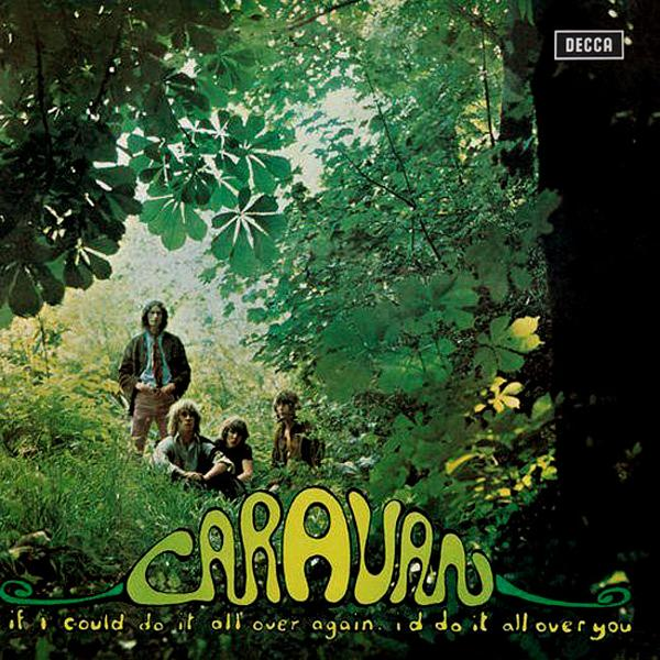 Caravan - If I Could Do It All Over Again I'd Do It All Over You [LP]