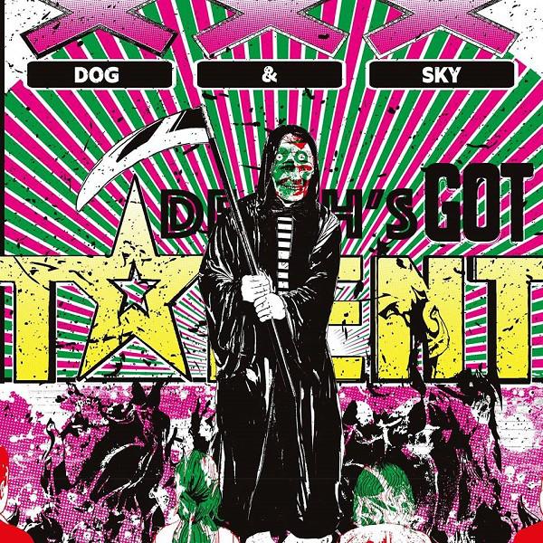 Dog and Sky - Death's Got Talent [LTD LP]