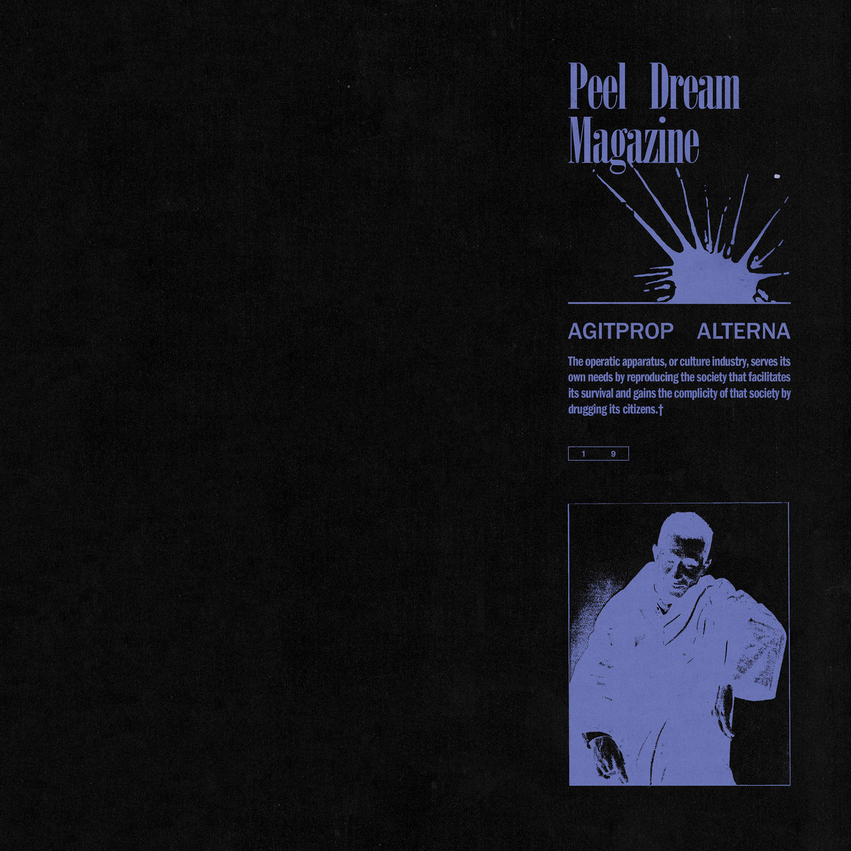 Peel Dream Magazine - Agitprop Alterna [LP]