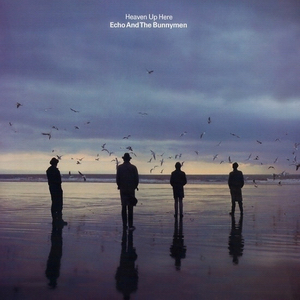 Echo And The Bunnymen - Heaven Up Here [LP]