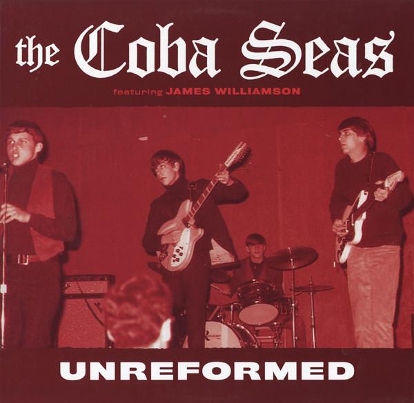The Coba Seas - Unreformed [LP]