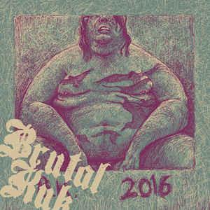 Brutal Kuk – 2016 [LP+CD]