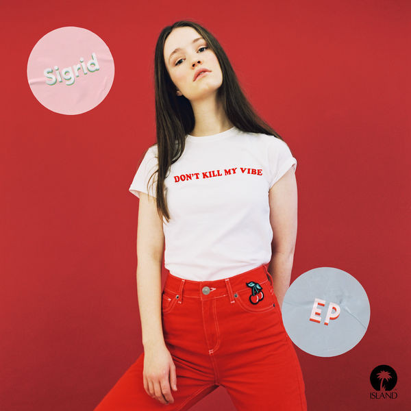 Sigrid - Don't Kill My Vibe [12