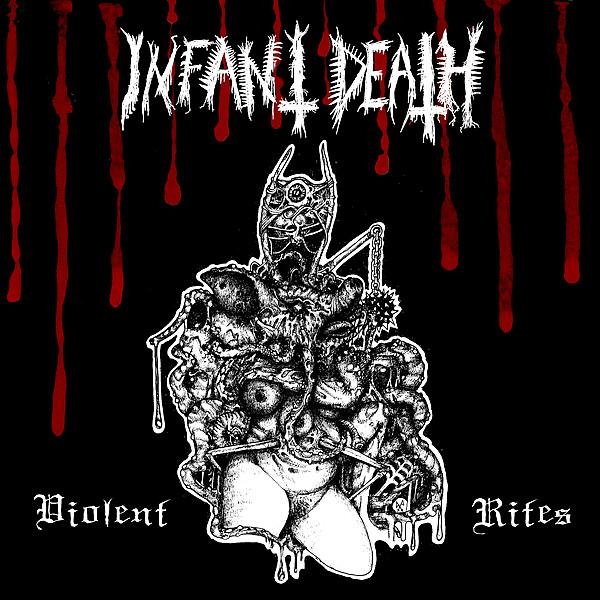 Infant Death – Violent Rites [LP]