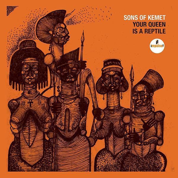 Sons of Kemet - Your Queen Is A Reptile [2xLP]
