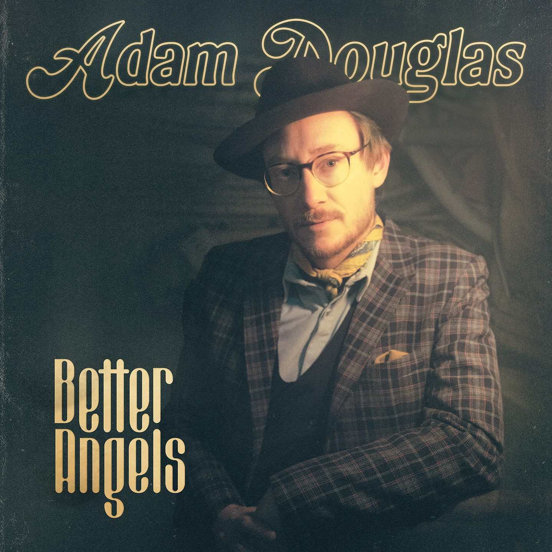 Adam Douglas - Better Angels [LP]