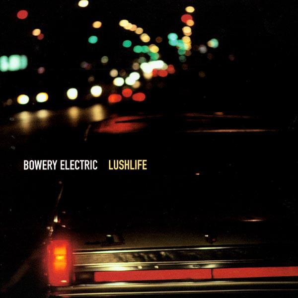 Bowery Electric - Lushlife [LP]