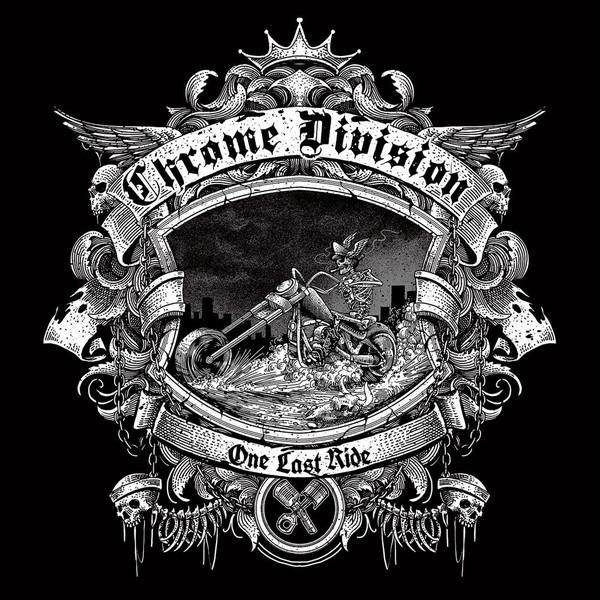 Chrome Division - One Last Ride [LP]