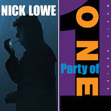 """Nick Lowe - Party Of One [LP+10""""]"""