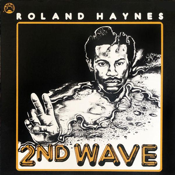 Roland Haynes - 2nd Wave [LP]