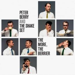 Peter Berry & The Shake Set - The More, The Berrier [7