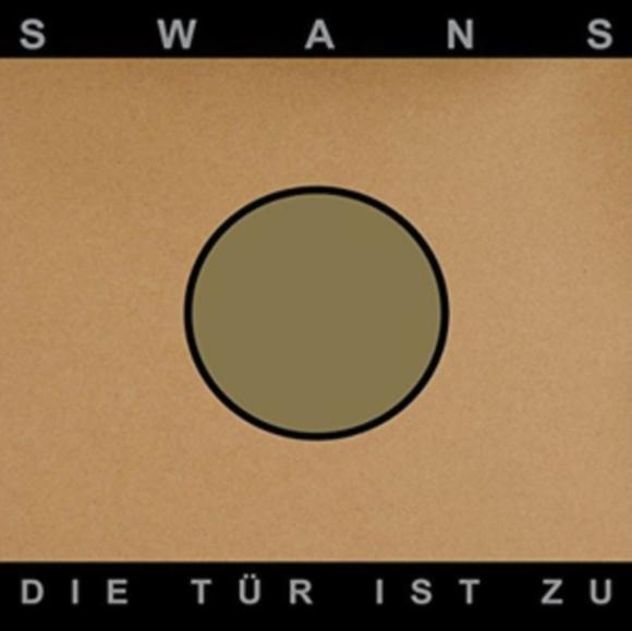 Swans - Die Tur Ist Zu [2xLP]