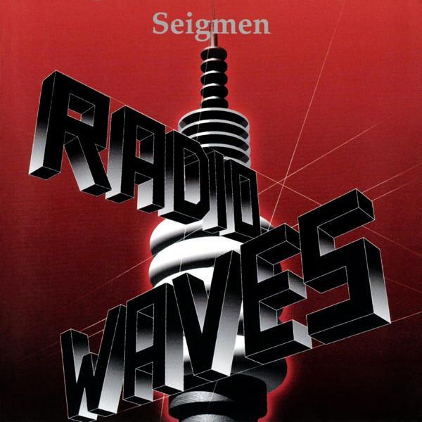 Seigmen – Radiowaves [2xLP]