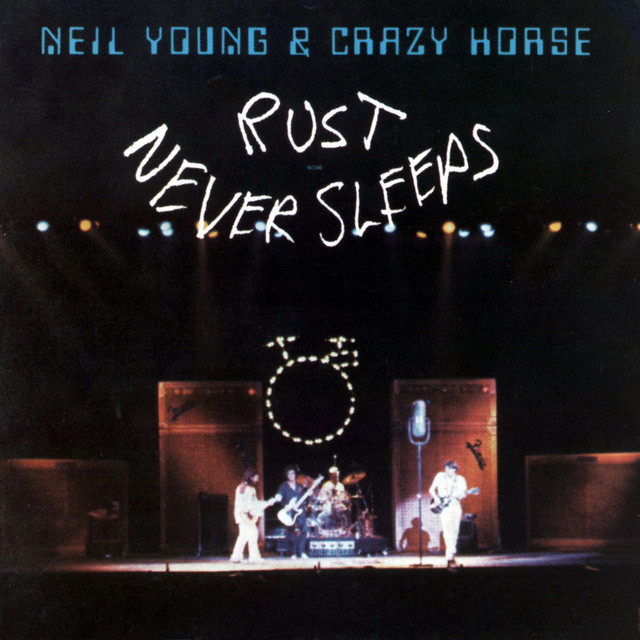 Neil Young & Crazy Horse - Rust Never Sleeps [LP]