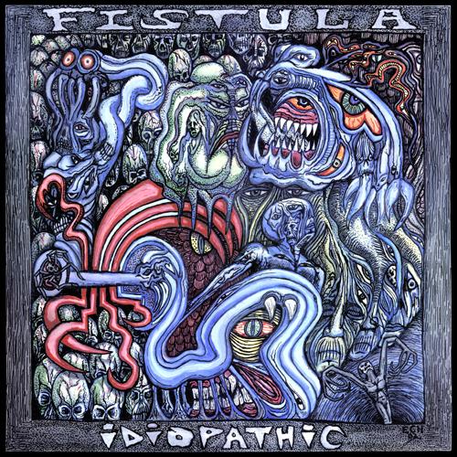 Fistula - Idiopathic [LP] (Clear vinyl)