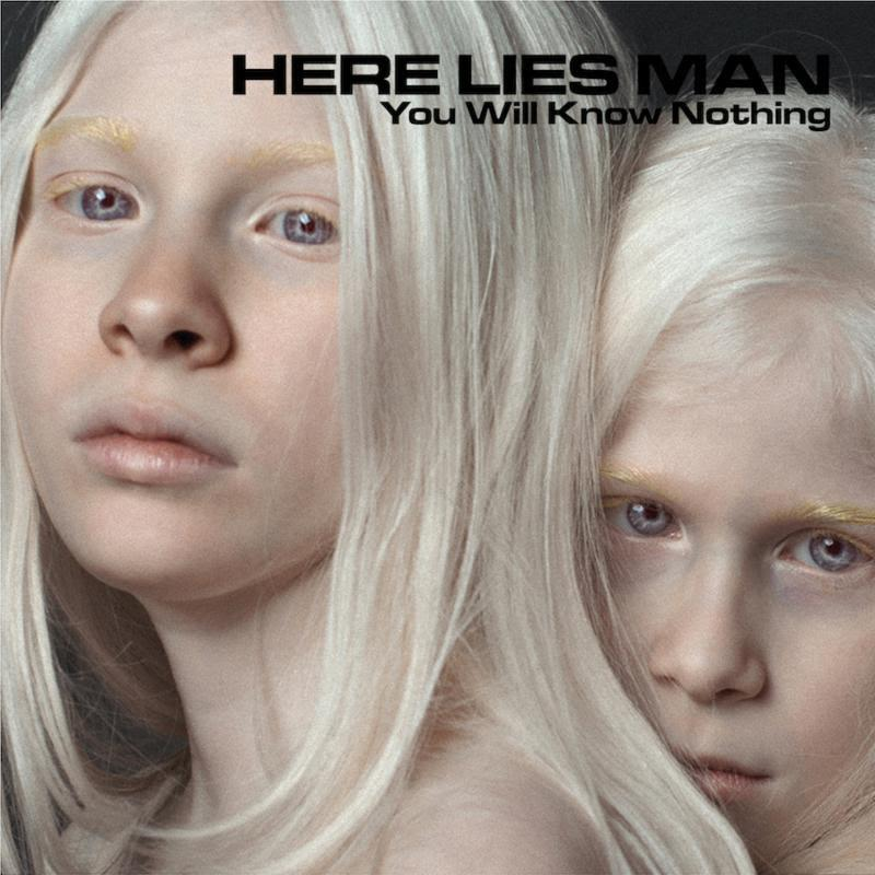 Here Lies Man - You Will Know Nothing [LP]