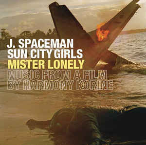 Jason Spaceman & Sun City Girls - Mister Lonely [LP]