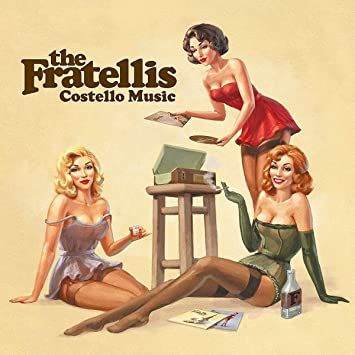 The Fratellis - Costello Music [LP]
