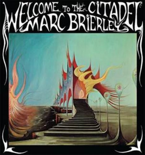 Marc Brierley - Welcome To The Citadel [LP]
