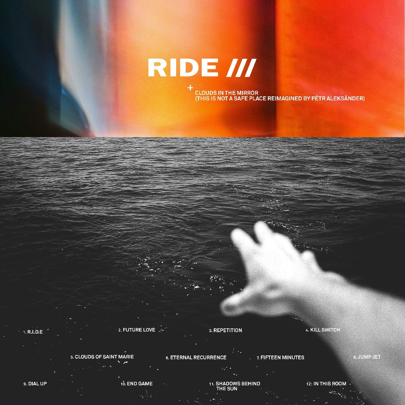 Ride - Clouds In The Mirror (This Is Not A Safe Place Reimagined By Petr Aleksander) [LP]