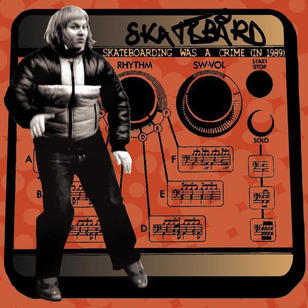 Skatebård - Skateboarding Was A Crime (In 1989) [LP]