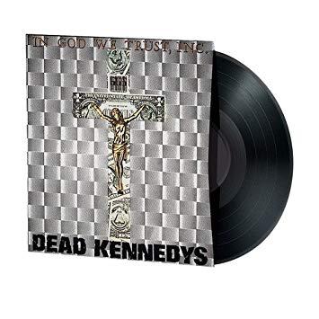Dead Kennedys - In God We Trust, Inc. [LP]