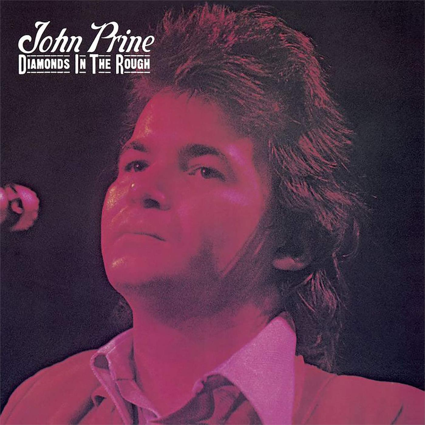 John Prine - Diamonds in the Rough [LP]